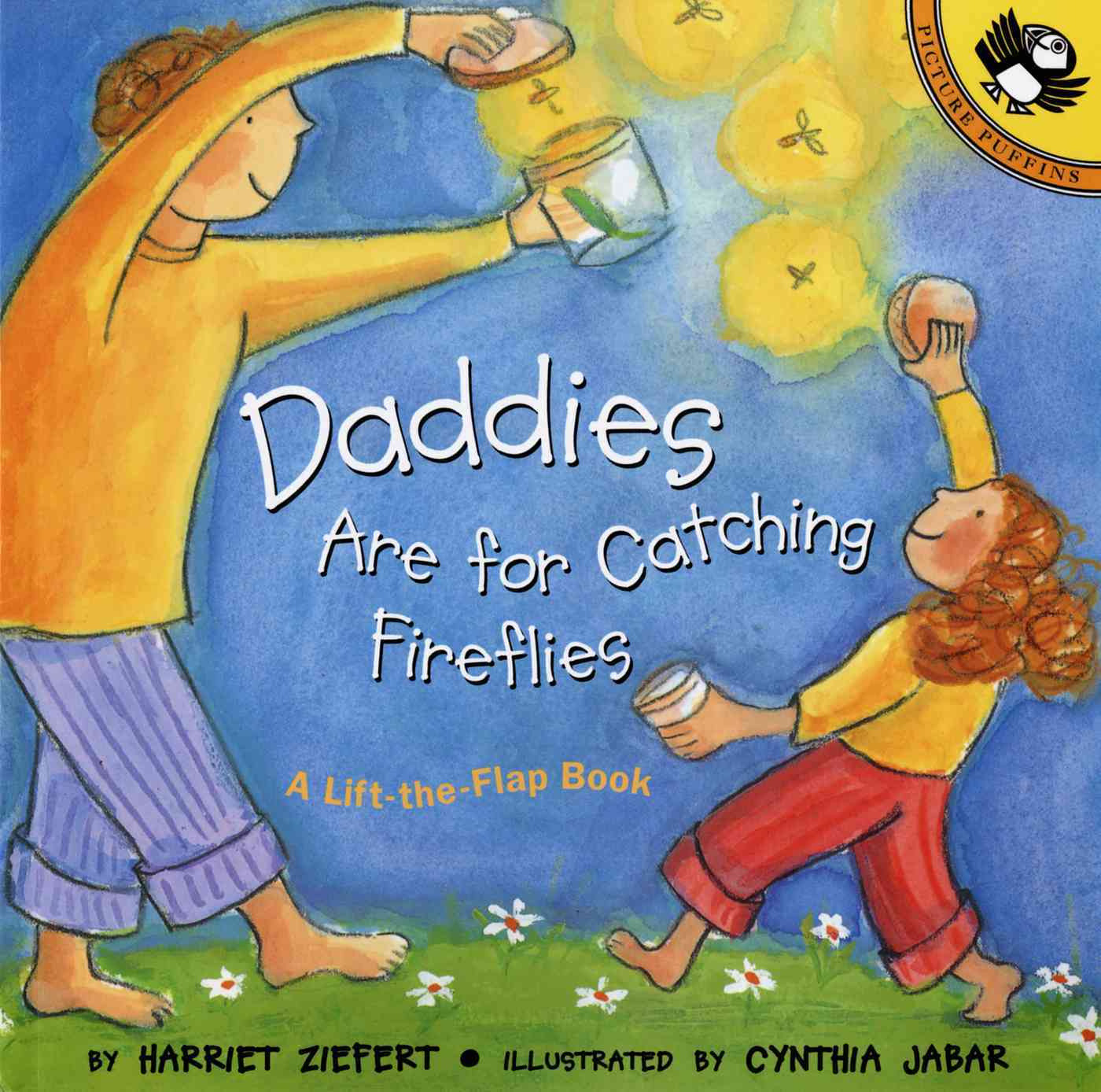 Daddies Are for Catching Fireflies By Ziefert, Harriet/ Jabar, Cynthia (ILT)