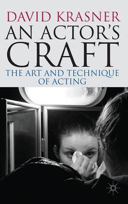 An Actor's Craft By Krasner, David